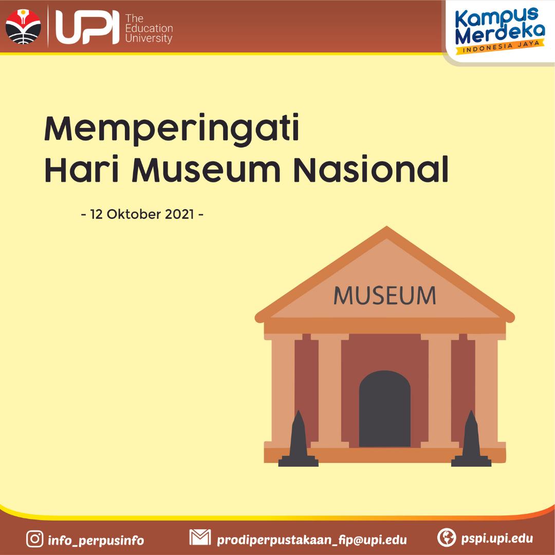 MEMPERINGATI HARI MUSEUM NASIONAL 2021
